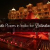 Top 7 Exotic Places in India for Destination Weddings